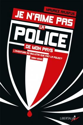 Je n'aime pas la police de mon pays