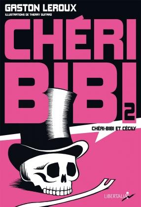Chéri-Bibi : Chéri-Bibi et Cécily