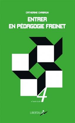 Entrer en pédagogie Freinet