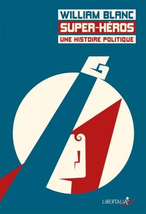 Super-Héros, une histoire politique