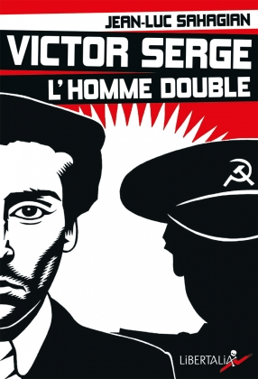 Victor Serge, l'homme double