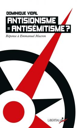 Antisionisme = antisémitisme ?