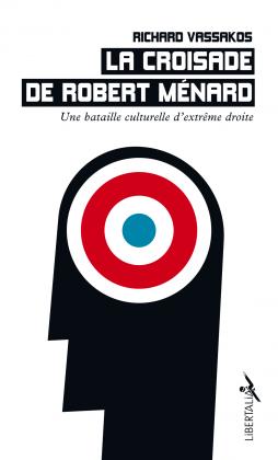 La Croisade de Robert Ménard