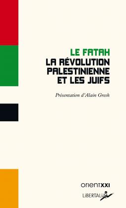 La Révolution palestinienne et les Juifs
